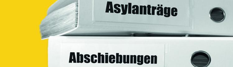 ASYLANTRAEGE-Abschiebungen